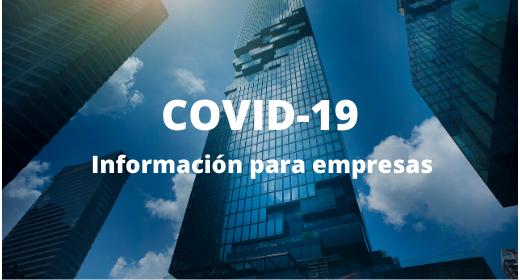 COVID-19: Información empresas
