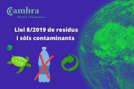 Llei 8/2019 de residus i sòls contaminats