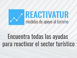 REACTIVATUR: Nueva web que ayuda a encontrar las Ayudas públicas destinadas al sector turístico